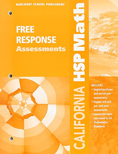 Harcourt School Publishers Math California: Free Response: HARCOURT SCHOOL PUBLISHERS