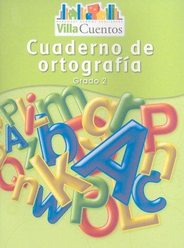 9780153684500: Villa Cuentos: Cuadernos de ortografía (Spelling Practice Books) Grade 2 (Spanish Edition)