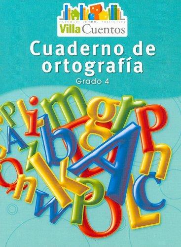 9780153684524: Villa Cuentos: Cuadernos de ortografía (Spelling Practice Books) Grade 4 (Spanish Edition)
