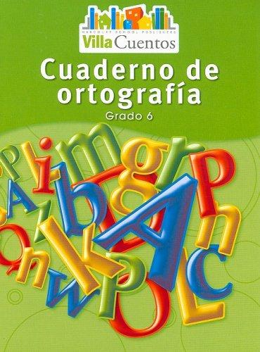 9780153684548: Villa Cuentos: Cuadernos de ortografía (Spelling Practice Books) Grade 6 (Spanish Edition)