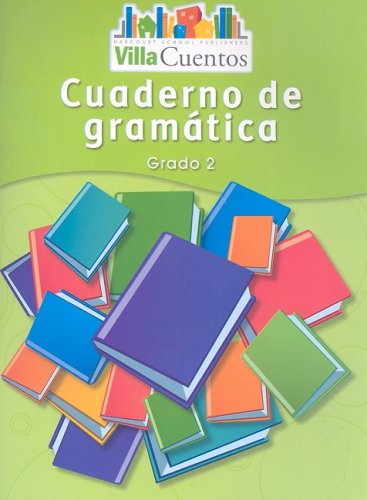9780153684562: Villa Cuentos: Cuadernos de gramática (Grammar Practice Books) Grade 2 (Spanish Edition)