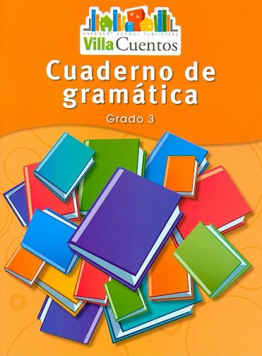 9780153684579: Villa Cuentos: Cuadernos de gramática (Grammar Practice Books) Grade 3 (Spanish Edition)