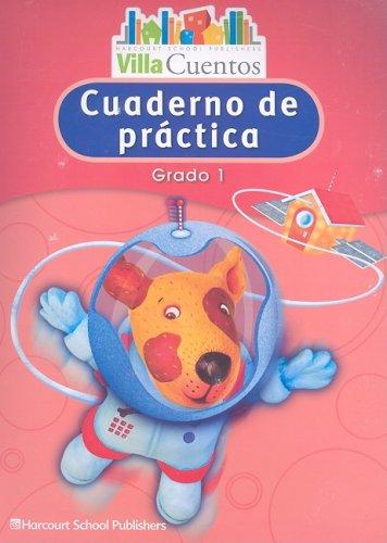 9780153684616: Villa Cuentos: Cuadernos de práctica (Practice Book) Grade 1 (Spanish Edition)