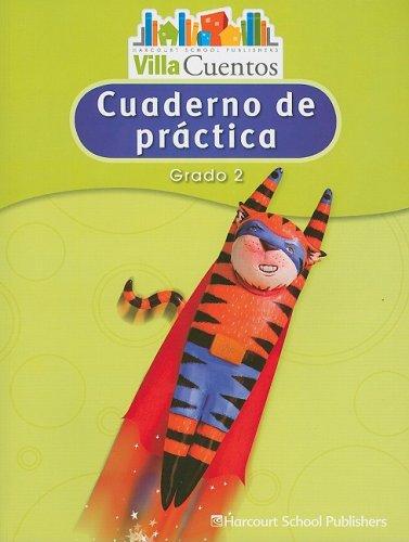 9780153684623: Villa Cuentos Cuaderno de Practica, Grado 2