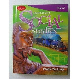 Harcourt Social Studies Illinois: Student Edition Grade 2 2009: HARCOURT SCHOOL PUBLISHERS