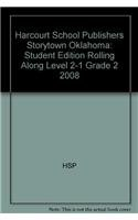 9780153698637: Harcourt School Publishers Storytown Oklahoma: Student Edition Rolling Along Level 2-1 Grade 2 2008