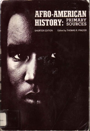 9780153710704: Afro-American History: Primary Sources