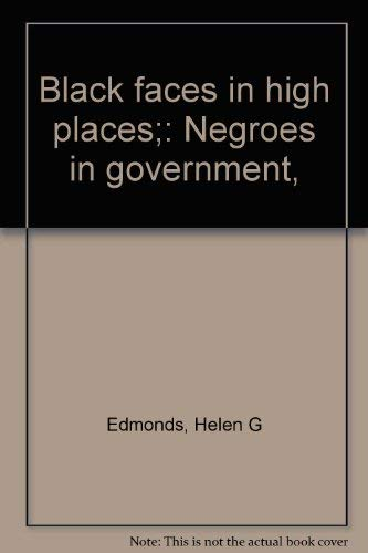 9780153710735: Black faces in high places;: Negroes in government,