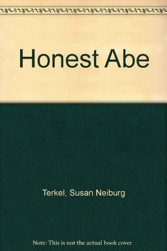 9780153725043: Honest Abe