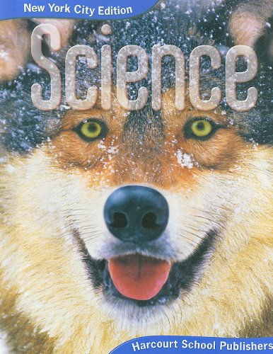 Science Grade 4: Harcourt School Publishers Science: Corporate Author-Hsp