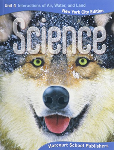 9780153745461: Harcourt Science New York: New York City Student Edition Unit Book 4 Grade 4 Interact Air. 2008