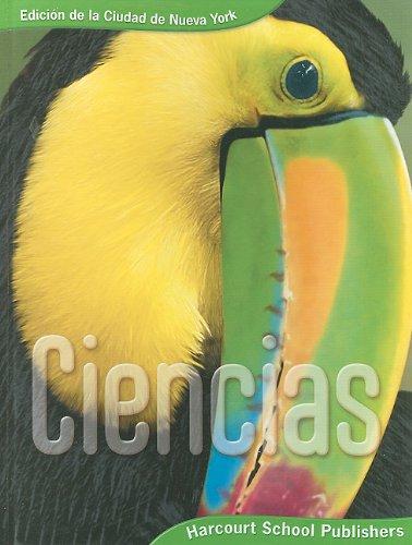 9780153745485: Harcourt School Publishers Ciencias New York: Nyc Se Grade 3 2008 (Spanish Edition)