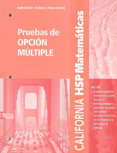 9780153752117: California HSP Matematicas: Pruebas de Opcion Multiple: Grado 4 (Harcourt School Publishers Spanish Math)