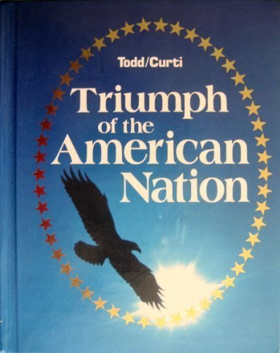 Triumph of the American Nation (9780153759505) by Todd
