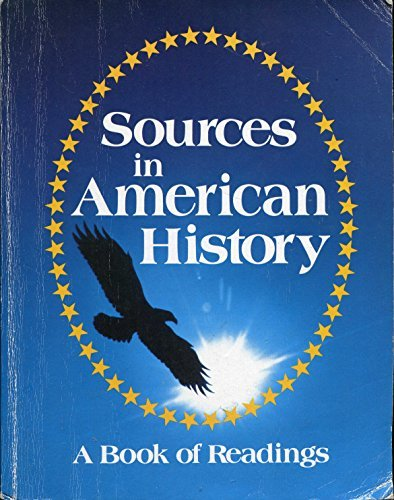 9780153759567: Sources in American history: A book of readings