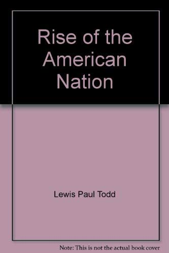 9780153760303: Rise of the American nation