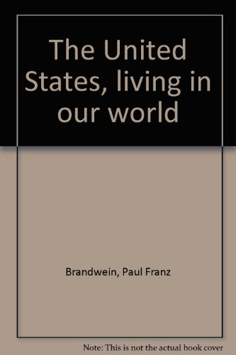 9780153769542: The United States, living in our world
