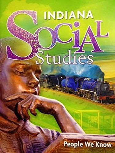 9780153770425: Harcourt Social Studies Indiana: Student Edition Grade 2 People We Know 2010