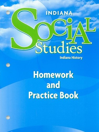 Harcourt School Publishers Social Studies Indiana: Homework: HARCOURT SCHOOL PUBLISHERS