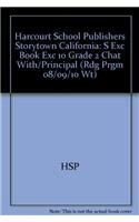 9780153772726: Harcourt School Publishers Storytown: S Exc Book Exc 10 Grade 2 Chat with/Principal