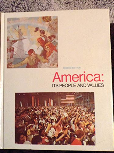 9780153778018: America, its people and values