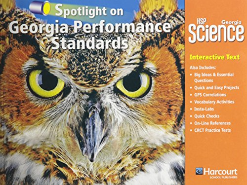 9780153783968: Harcourt School Publishers Science Georgia: Ga Spotlight/Performance Standard Student Edition Science 09 Grade 5 (Hsp Sci 09)