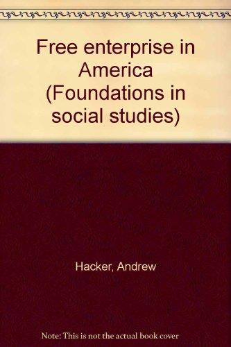 9780153792007: Free enterprise in America (Foundations in social studies)