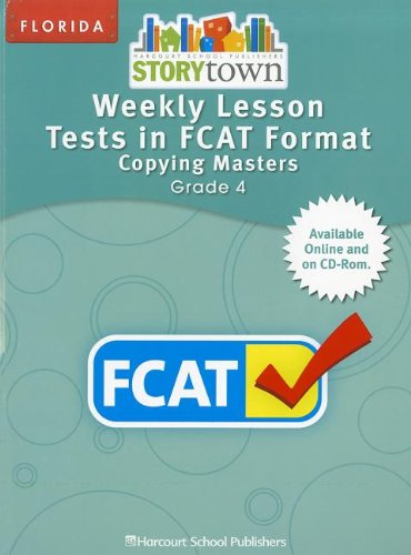 9780153801990: Harcourt School Publishers Storytown Florida: Weekly Lesson Test/Fcat Frmt Student Edition Grade 4