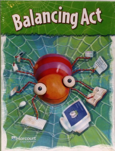 California Excursions, Grade 2: Balancing Act: HARCOURT SCHOOL PUBLISHERS