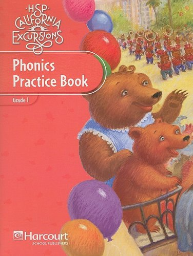 9780153830068: Harcourt School Publishers Storytown California: Phonics Practice Book Student Edition Excursions 10 Grade 1