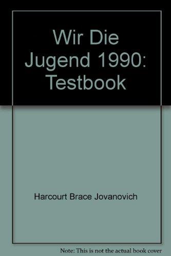 Wir Die Jugend, 1990: Testbook: n/a