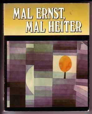 9780153837579: Mal Ernst, Mal Heiter