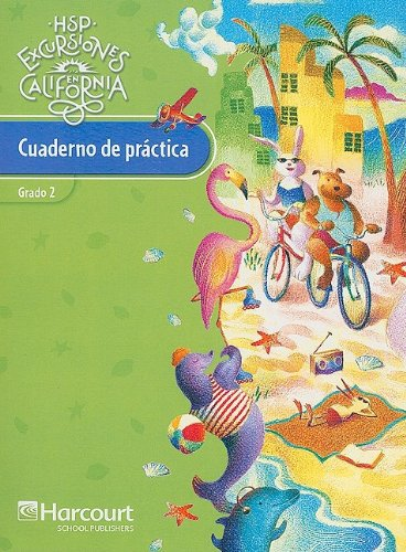 Harcourt School Publishers Excursiones California: Practice Book: HARCOURT SCHOOL PUBLISHERS