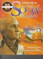 9780153843525: Houghton Mifflin Harcourt Social Studies Virginia: Student Edition Worktext 7-year Implementation Grade 5 United States History to 1865 2011 (Social Studies 2010-2012)