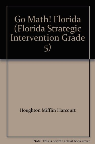 9780153855016: Go Math! Florida (Florida Strategic Intervention Grade 5)