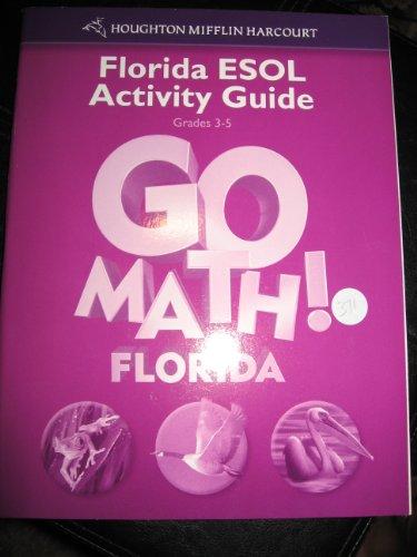 9780153857836: GO MATH! Florida ESOL Activity Guide (Grade 3-5)