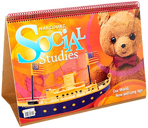 9780153858819: Harcourt Social Studies: Big Book Grade K Our World, Now and Long Ago