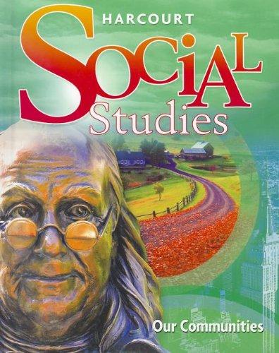Harcourt Social Studies: Student Edition Grade 3: HARCOURT SCHOOL PUBLISHERS