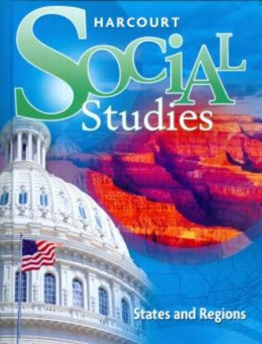 9780153858864: Harcourt Social Studies: Student Edition Grade 4 States and Regions 2012