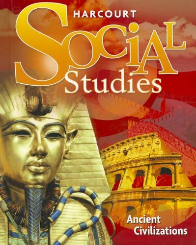9780153858918: Harcourt Social Studies: Student Edition Grade 7 Ancient Civilizations 2010