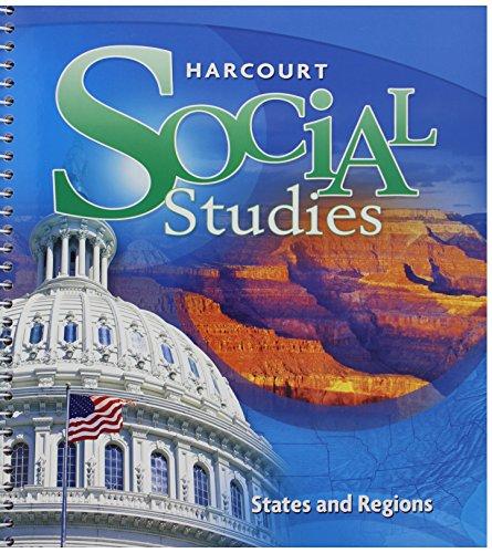 9780153858994: Harcourt Social Studies: Teacher Edition Grade 4 States and Regions 2012