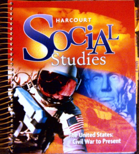 9780153859045: Harcourt Social Studies: Teacher Edition Grade 6 US: Civil War to Present 2010