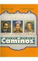 9780153859519: Caminos: Jose Marti, Frida Kahlo, Cesar Chavez