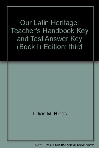 9780153894664: Our Latin Heritage: Teacher's Handbook, Key and Test Answer Key (Book I)