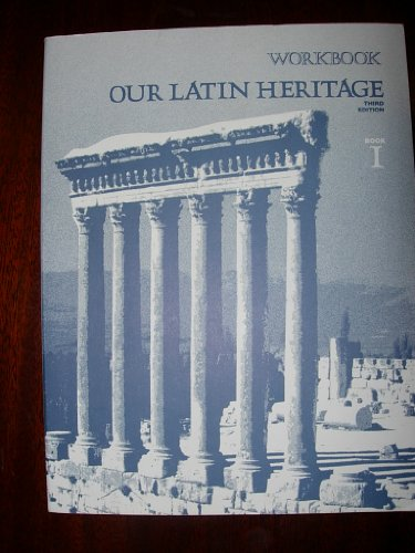 9780153894718: Our Latin Heritage Workbook, Book One, Third Edition