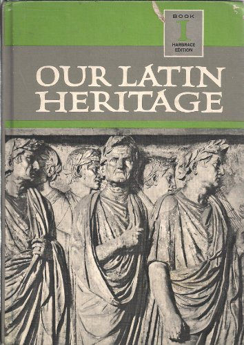 9780153894756: Our Latin Heritage Harbrace Edition Book I