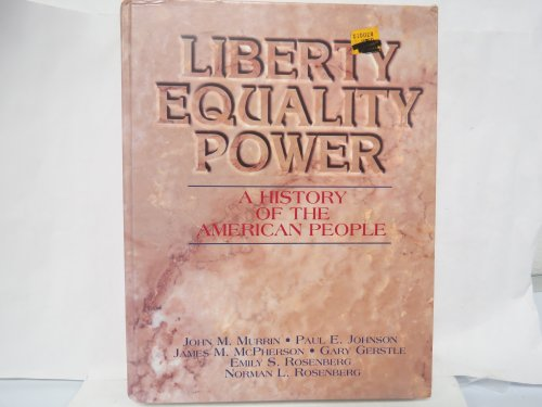 9780155000360: Liberty, Equality, Power: A History of the American People