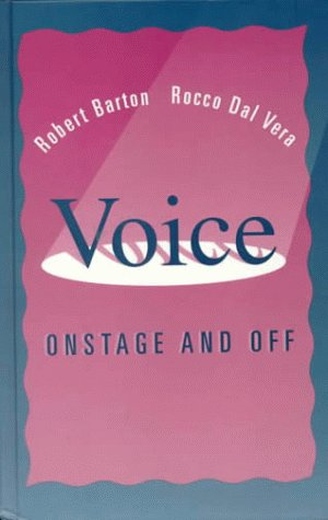 9780155001206: Voice: Onstage and Off