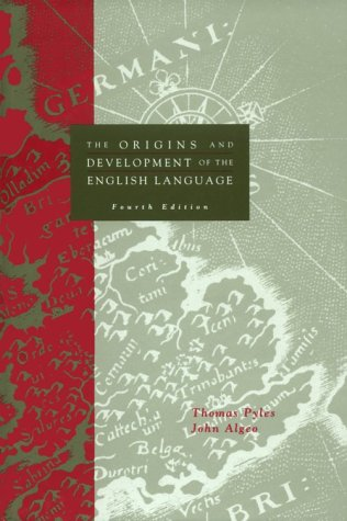9780155001688: The Origins and Development of the English Language