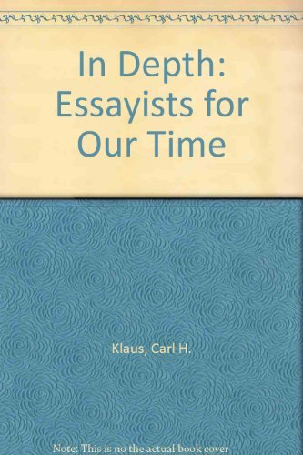 9780155001725: In Depth: Essayists for Our Time
